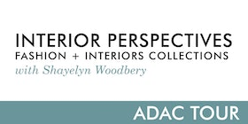 Interior Perspectives Fashion Interiors Collections With Shayelyn Woodbery Tickets