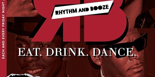 Rhythm and Booze Eat. Drink. Dance