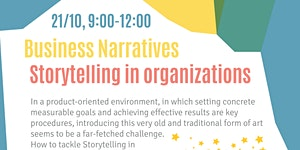 Business Narratives: Storytelling in Organizations