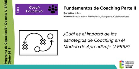 Fase I. Fundamentos del Coaching Parte II (4 hrs) tickets