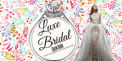 Vendor Registration: Luxe Bridal Salon Show Tampa 2019