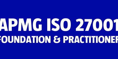 APMG ISO 27001 Foundation & Practitioner tickets