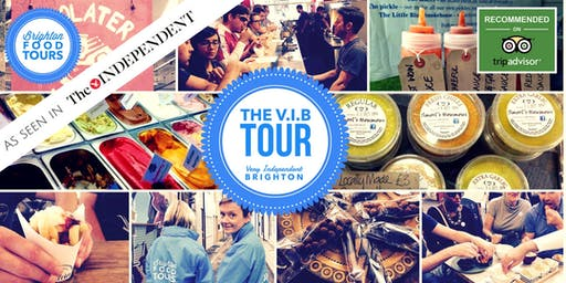The V.I.B Walking Food Tour (Very Independent Brighton)