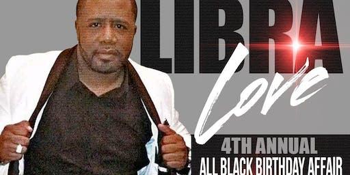 "Friday September 27th Ken ""Legacy"" Mungin Annual All Black Affair ""Libra Love"""