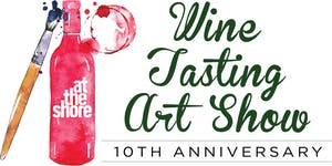 At The Shore - Wine Tasting Art Show - Wed Feb 7, 2018