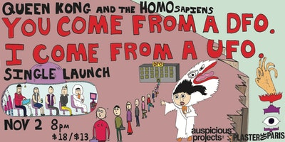 QUEEN KONG AND THE HOMOSAPIENS (single launch)