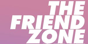 The Friend Zone Live! Philly