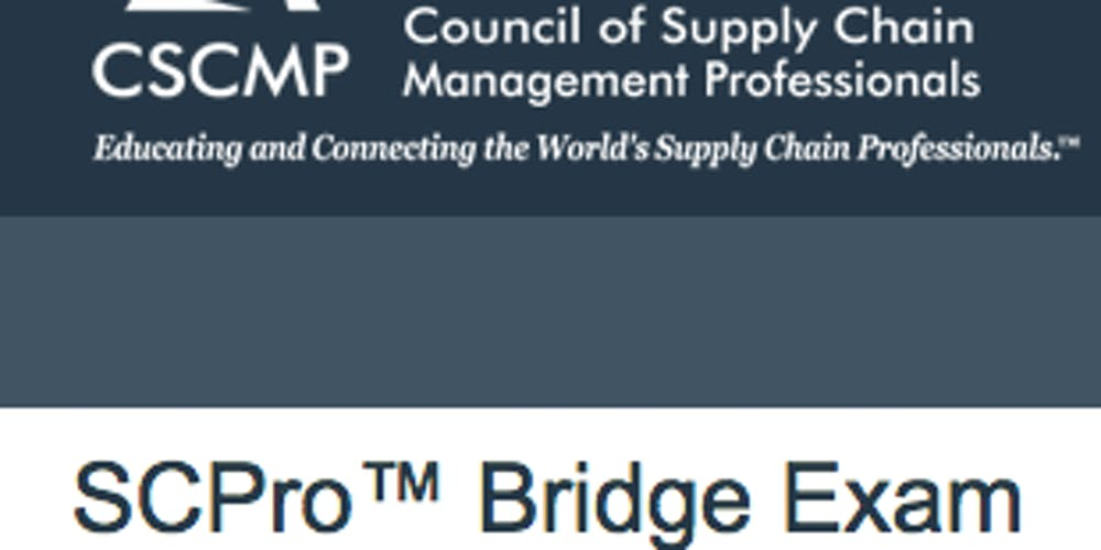 Scpro Bridge Exam Supply Chain Tickets Multiple Dates Eventbrite