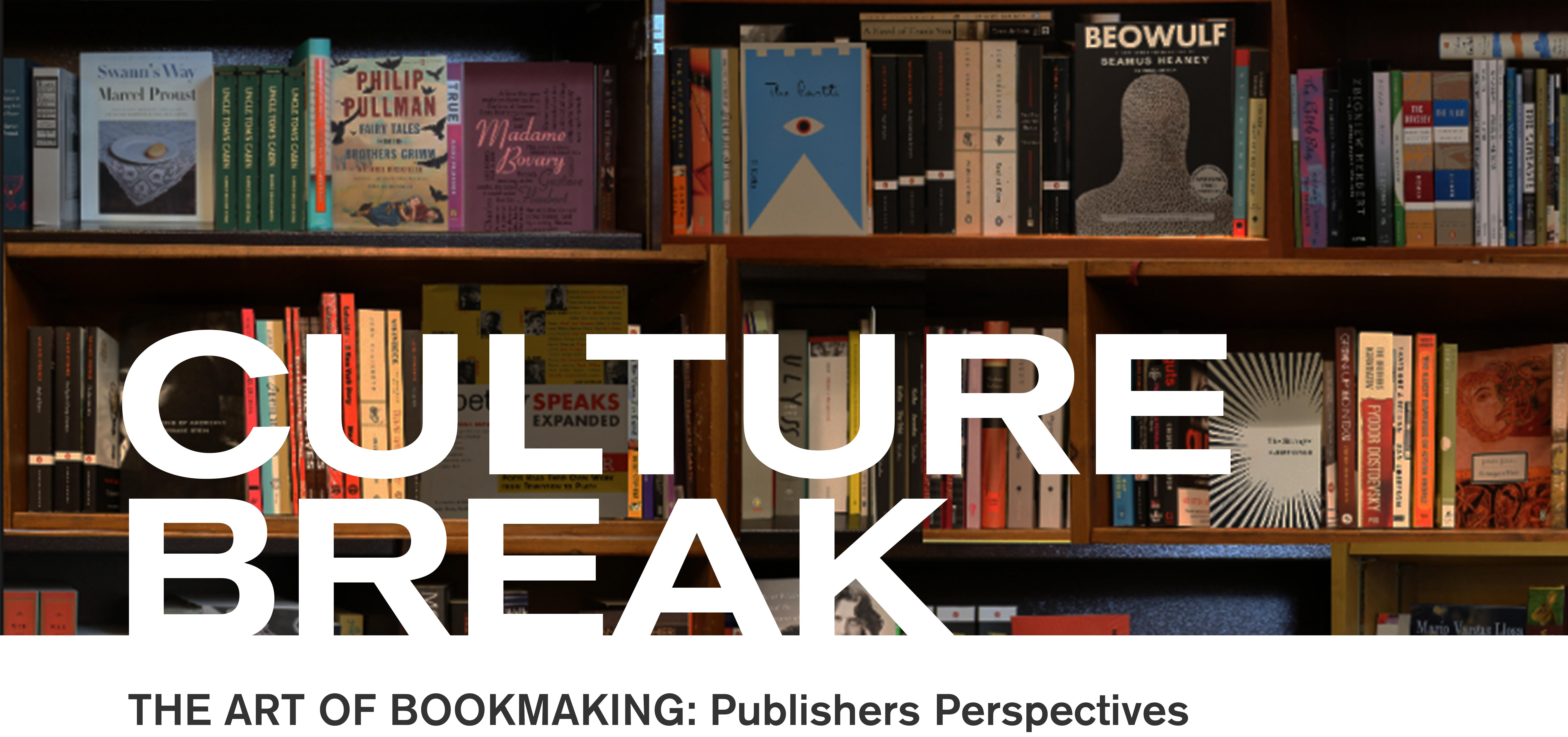 The Art of Bookmaking: Publishers Perspectives