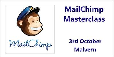 MailChimp Masterclass - Malvern, Worcester
