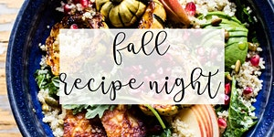 Fall Recipe Night