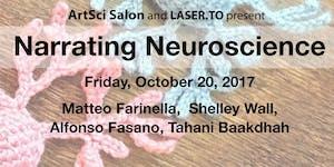 ArtSci Salon/ LASER.TO presents: Narrating Neuroscience