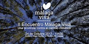 II Encuentro Anual Málaga Viva, una provincia contra...