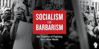 NYC Marxism Conference: Socialism vs Barbarism
