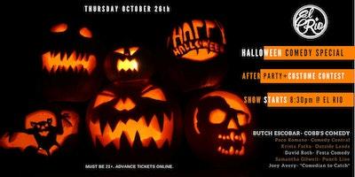 Halloween Comedy Special + After Party/Costume Contest @ El Rio