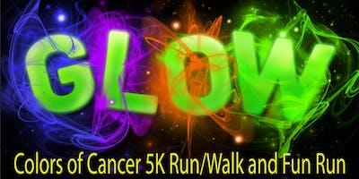 Glow Run/Colors of Cancer 5K Run/Walk and Fun Run