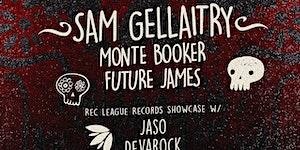 SAM GELLAITRY w/ MONTE BOOKER @ 1015 FOLSOM