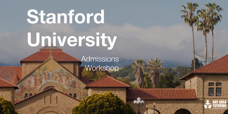 stanford university admissions workshop tickets
