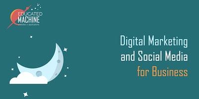Social Media & Digital Marketing for Business - Free Event