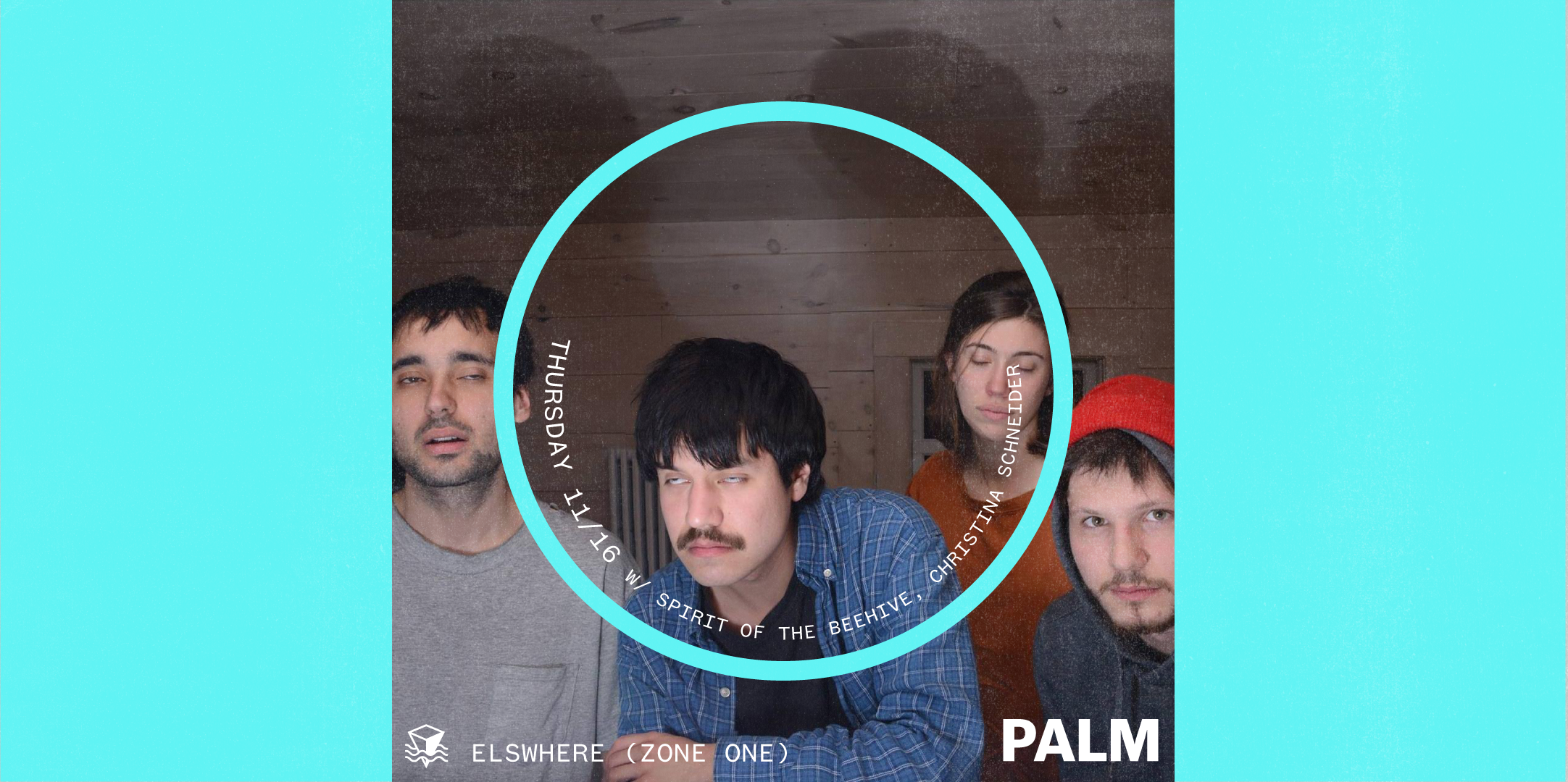 Palm, Two Nights at Elsewhere (Night Two)