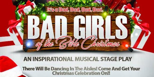 It's A Bad, Bad, Bad, Bad, BAD Girls of the Bible Christmas!