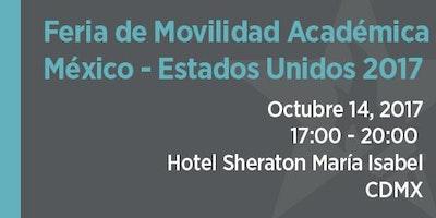 Feria de Movilidad Académica México-Estados Unidos, Otoño 2017 - Ciudad de México