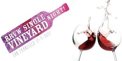 Single Vineyard Night - San Francisco