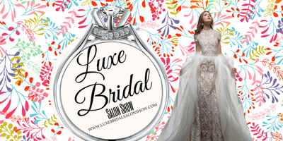 Luxe Bridal Salon Show Uptown NYC