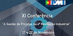 """XI Conferência PMI Portugal - """"A Gestão de Projetos na..."""