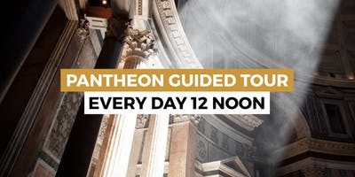 PANTHEON GUIDED TOUR: join the tour every day at noon!