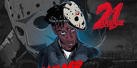 21 Savage - Numb The Pain Tour - Friday 11.24.17 @ Venue 578 tickets