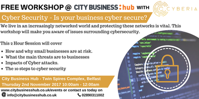 Cyber Security Workshop - Is your business cyber secure?