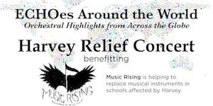 """ECHOrchestra Harvey Relief Concert - """"ECHOes Around..."""