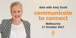MELBOURNE DOTS - EFFECTIVE COMMUNICATION