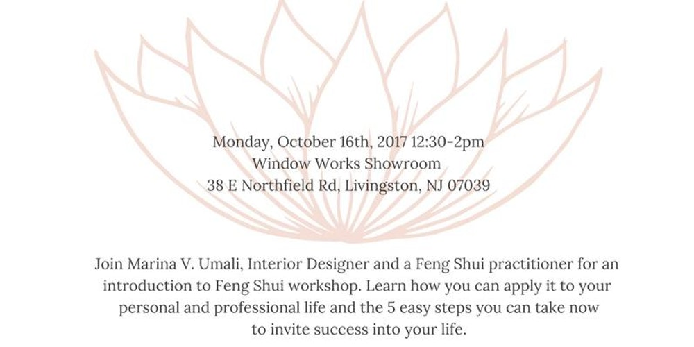 Lunch Learn Intro To Feng Shui Marina V Umali Interior Designer Practitioner Tickets Mon Oct 16 2017 At 1230 PM
