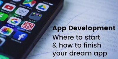 App Development: Where to start & how to finish your dream app