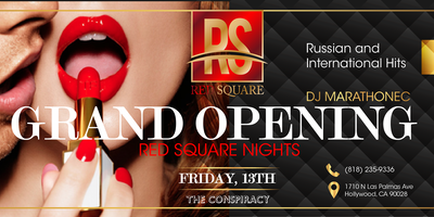 """Red Square Nights"" Grand Opening"