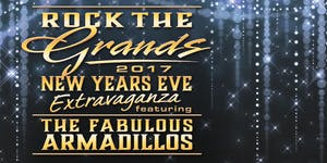 Rock The Grands: 2017 New Year's Eve Extravaganza...