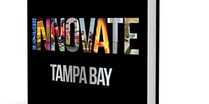 INNOVATE TAMPA BAY BOOK LAUNCH (Tuesday 14 November)