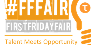 Monthly #FirstFridayFair Business, Data & Tech...