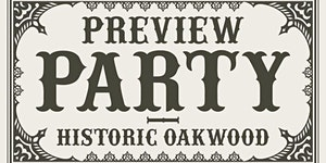 2017 Historic Oakwood Preview Party