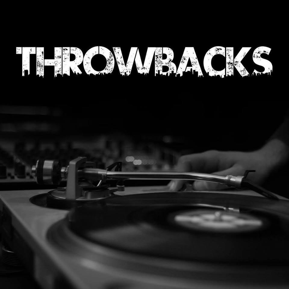 THROWBACKS w/ DJ KTF