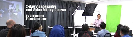 Videography and Video Editing Course for BEGINNERS (2-days)