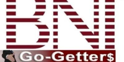 BNI Go-Getters Networking/Sales/Motivational Meeting
