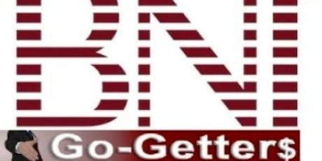 BNI Go-Getters Networking/Sales/Motivational Meeting tickets