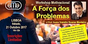 """Workshop Motivacional """"A Força dos Problemas"""" (3º..."""