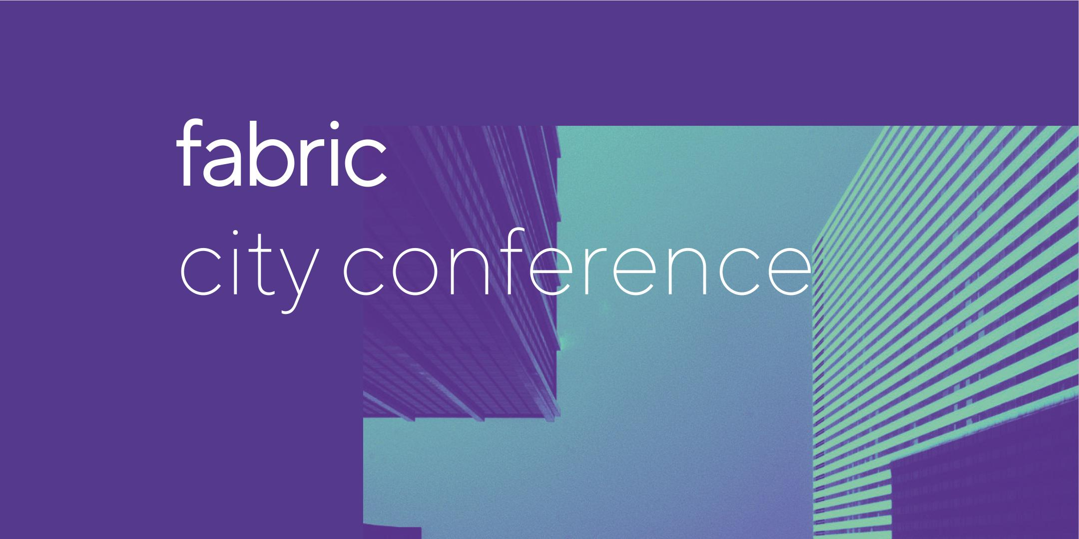 Fabric City Conference 2018