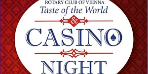 3rd Casino Night &  Taste of the World