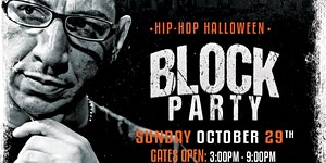 HIP-HOP HALLOWEEN THE BLOCK PARTY: featuring KID CAPRI
