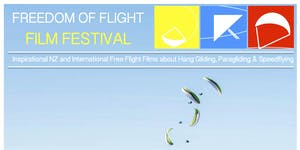 FREEDOM OF FLIGHT FILM FESTIVAL - Wellington Shows